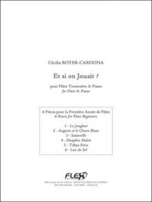 ROYER-CARDONA C. ET SI ON JOUAIT? FLUTE