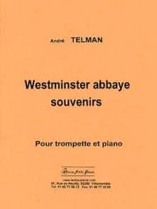 TELMAN A. WESTMINSTER ABBAYE SOUVENIRS TROMPETTE