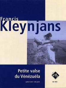KLEYNJANS F. PETITE VALSE DU VENEZUELA OP 243 GUITARE