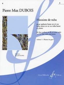 DUBOIS P.M. HISTOIRE DE TUBA VOL 1: PLANTEZ LES GARS TUBA