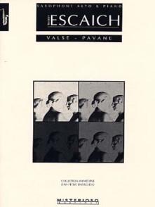 ESCAICH T. VALSE - PAVANE SAXO MIB