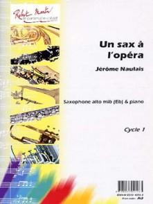 NAULAIS J. UN SAX A L'OPERA SAXO MIB