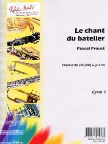 PROUST P. LE CHANT DU BATELIER CLARINETTE SIB