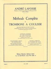 LAFOSSE A. METHODE COMPLETE DE TROMBONE A COULISSE VOL 1