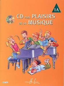 PLAISIRS DE LA MUSIQUE VOL 1A PIANO