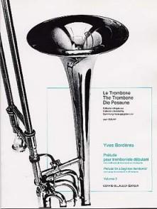 BORDERES Y. PRELUDE POUR  TROMBONISTE VOL 2 TROMBONE