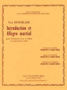 VAN DORSSELAER W. INTRODUCTION ET ALLEGRO MARTIAL TROMBONE