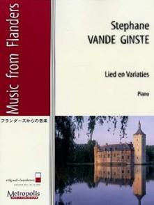 VANDE GINSTE S. LIED EN VARIATIES PIANO