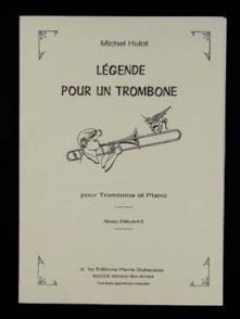 HULOT M. LEGENDE POUR UN TROMBONE