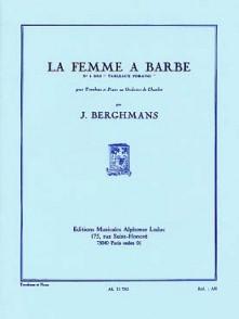 BERGHMANS J. LA FEMME A BARBE TROMBONE