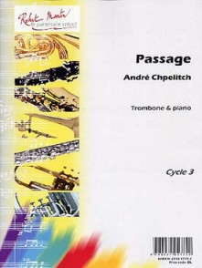 CHPELITCH A. PASSAGE TROMBONE
