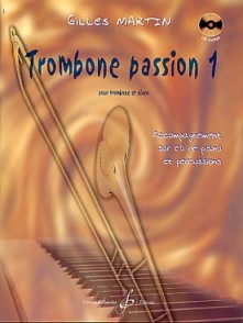 MARTIN G. TROMBONE PASSION VOL 1