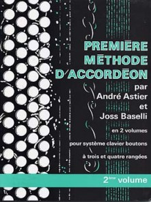 ASTIER A./BASELLI J. 1RE METHODE VOL 2 ACCORDEON