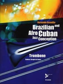 BRANDAO F. BRAZILIAN AND AFRO CUBAN JAZZ CONCEPTION TROMBONE