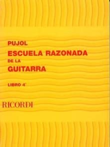 PUJOL E. ESCUELA RAZONADA DE LA GUITARRA VOL 4