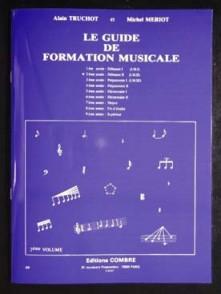TRUCHOT A./MERIOT M. LE GUIDE DE FORMATION MUSICALE VOL 2