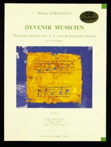 VERGNAULT M. DEVENIR MUSICIEN VOL 3