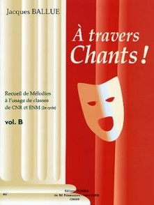 BALLUE J. A TRAVERS CHANTS! VOL B
