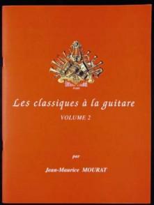 MOURAT J.M. LES CLASSIQUES A LA GUITARE VOL 2