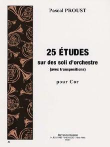 PROUST P. 25 ETUDES SUR DES SOLI D'ORCHESTRE COR