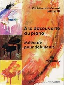 MEUNIER G. ET C. A LA DECOUVERTE DU PIANO VOL 2