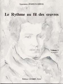 JEGOUX-KRUG L. RYTHME AU FIL DES OEUVRES VOL 6