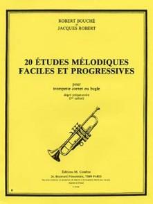 BOUCHE R./ROBERT J. 20 ETUDES MELODIQUES FACILES PROGRESSIVES VOL 1 TROMPETTE