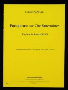 PASCAL C. PARAPHRASE SUR THE ENTERTAINER CLARINETTE OU SAXO ALTO