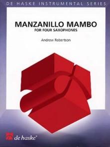 ROBERTSON A. MANZANILLO MAMBO 4 SAXOPHONES