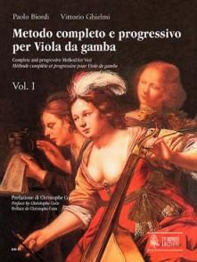 BIORDI P./GHIELMI V. METODO COMPLETO VOL 1 PER VIOLA DA GAMBA
