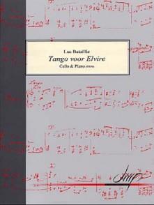 BATAILLIE L. TANGO VOOR ELVIRE VIOLONCELLE