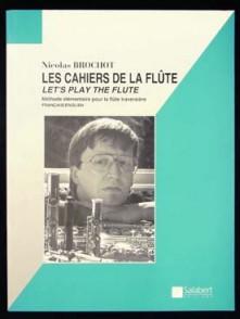 BROCHOT N. LES CAHIERS DE LA FLUTE