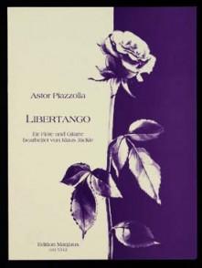 PIAZZOLLA A. LIBERTANGO FLUTE GUITARE