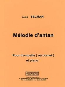 TELMAN A. MELODIE D'ANTAN TROMPETTE OU CORNET