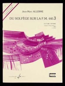 ALLERME J.M. DU SOLFEGE SUR LA FM 440.3 LECTURE RYTHME ELEVE