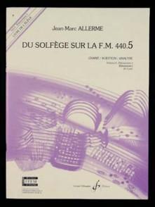 ALLERME J.M. DU SOLFEGE SUR LA FM 440.5 CHANT ELEVE