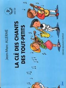 ALLERME J.M. CLE DES CHANTS DES TOUT-PETITS
