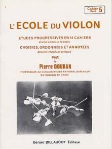 DOUKAN P. ECOLE DU VIOLON ETUDES PROGRESSIVES VOL 5