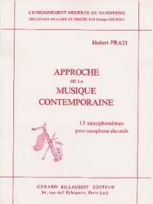 PRATI H. APPROCHE DE LA MUSIQUE CONTEMPORAINE VOL 2 SAXO