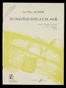 ALLERME J.M. DU SOLFEGE SUR LA FM 440.6 CHANT PROFESSEUR