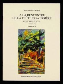 FLEURETTE B. A LA RENCONTRE DE LA FLUTE TRAVERSIERE VOL 2