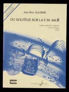 ALLERME J.M. DU SOLFEGE SUR LA FM 440.8 LECTURE RYTHME PROFESSEUR