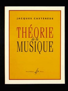 CASTEREDE J. THEORIE DE LA MUSIQUE