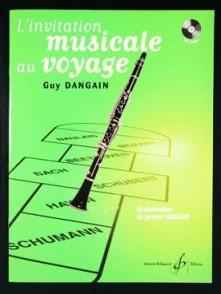 DANGAIN G. INVITATION MUSICALE AU VOYAGE CLARINETTE