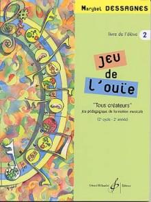 DESSAGNES M. JEU DE L'OUIE VOL 2