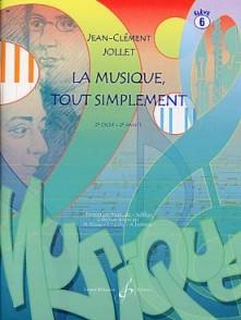 JOLLET J.C. LA MUSIQUE TOUT SIMPLEMENT VOL 6