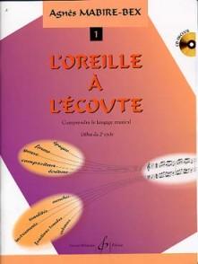 MABIRE-BEX A. L'OREILLE A L'ECOUTE VOL 1