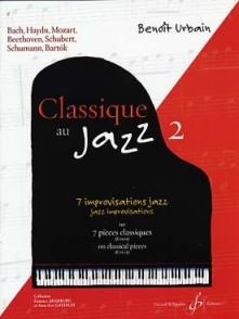 URBAIN B. CLASSIQUE AU JAZZ VOL 2 PIANO