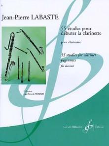 LABASTE J.P. 55 ETUDES POUR DEBUTER LA CLARINETTE