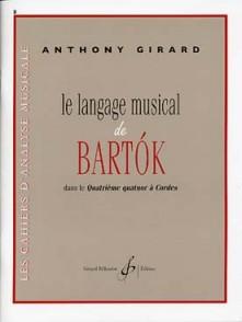 GIRARD A. LE LANGAGE MUSICAL DE BARTOK